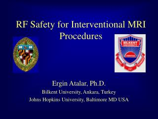 RF Safety for Interventional MRI Procedures
