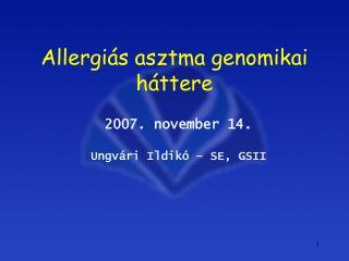 Allergiás asztma genomikai háttere