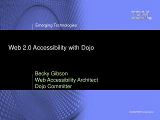 Web 2.0 Accessibility with Dojo