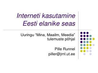 Interneti kasutamine Eesti elanike seas