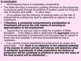 In conclusion … the foregoing theory is moderately conservative