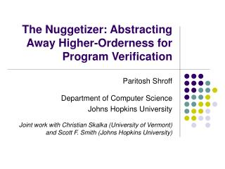 The Nuggetizer: Abstracting Away Higher-Orderness for Program Verification