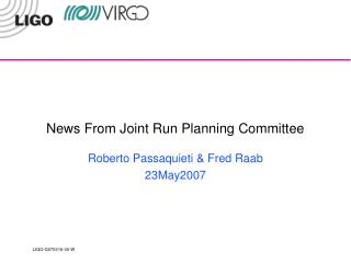 News From Joint Run Planning Committee