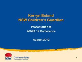 Kerryn Boland NSW Children's Guardian