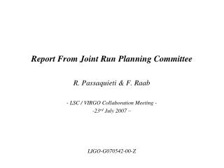 Report From Joint Run Planning Committee