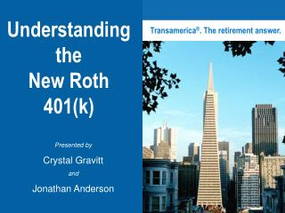 Understanding  the  New Roth 401k