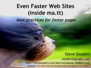 Even Faster Web Sites (inside ma.tt) best practices for faster pages