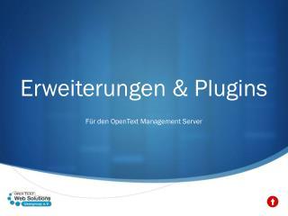 Erweiterungen &  Plugins