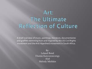 Art: The Ultimate  Reflection of Culture