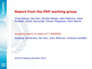 Report from the PDP working group