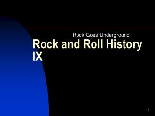 Rock and Roll History IX