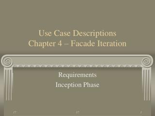Use Case Descriptions Chapter 4 – Facade Iteration