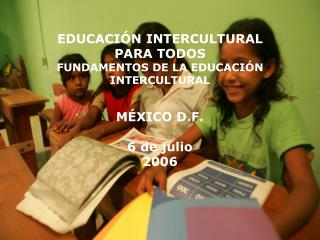 EDUCACI N INTERCULTURAL PARA TODOS FUNDAMENTOS DE LA EDUCACI N INTERCULTURAL