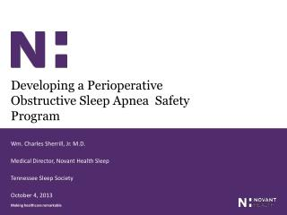 Developing a Perioperative Obstructive Sleep Apnea  Safety Program