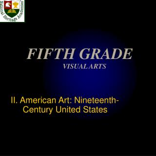 FIFTH GRADE  VISUAL ARTS