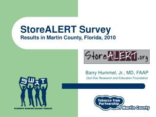 StoreALERT Survey Results in Martin County, Florida, 2010
