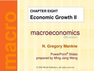 CHAPTER EIGHT Economic Growth II