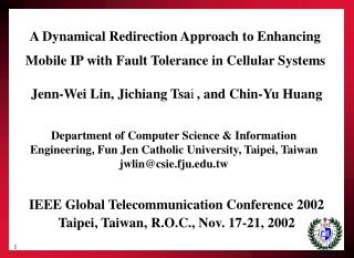 A Dynamical Redirection Approach to Enhancing Mobile IP with Fault Tolerance in Cellular Systems