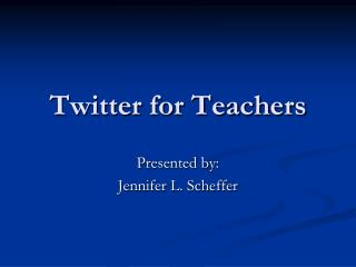 Twitter for Teachers