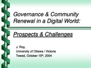 Governance & Community Renewal in a Digital World: Prospects & Challenges
