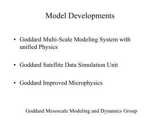Model Developments