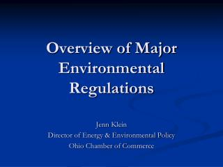 Overview of Major Environmental Regulations