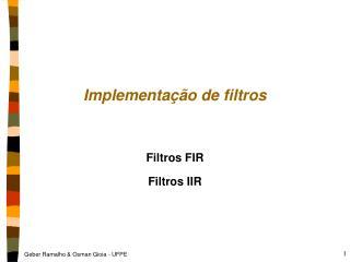 Implementação de filtros