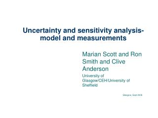 Uncertainty and sensitivity analysis- model and measurements