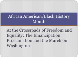 African American/Black History Month