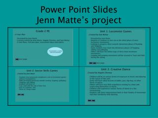 Power Point Slides Jenn Matte's project