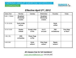 Effective April 2 nd , 2012