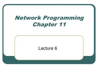 Network Programming Chapter 11