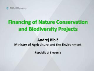 Nature conservation and biodiversity objectives