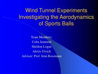 Wind Tunnel Experiments Investigating the Aerodynamics of Sports Balls