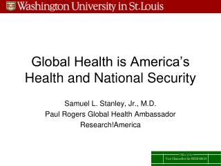 Global Health is America's Health and National Security