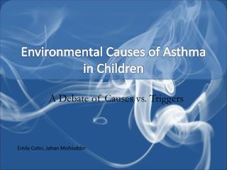 Environmental Causes of Asthma in Children