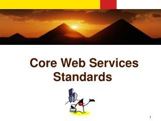 Core Web Services Standards