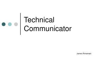 Technical Communicator