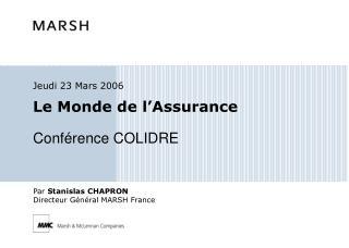Le Monde de l Assurance   Conf rence COLIDRE