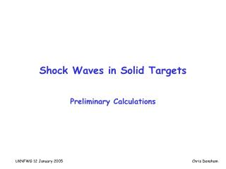 Shock Waves in Solid Targets