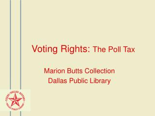 Voting Rights:  The Poll Tax