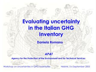 Evaluating uncertainty in the Italian GHG Inventory