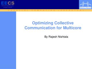 Optimizing Collective Communication for Multicore
