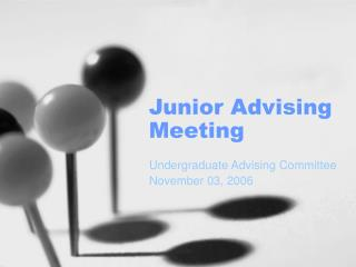Junior Advising Meeting