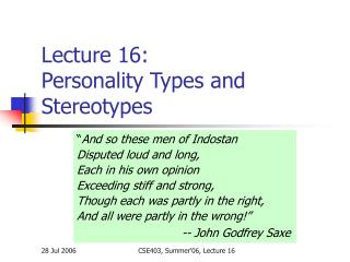 Lecture 16: Personality Types and Stereotypes