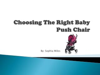 Choosing the Right Baby Pushchair
