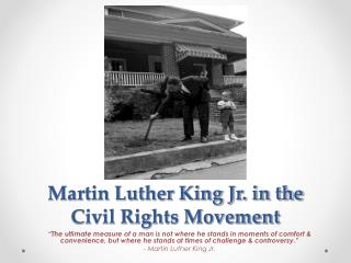 Martin Luther King Jr. in the Civil Rights Movement