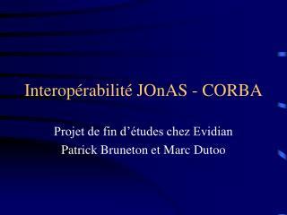 Interopérabilité JOnAS - CORBA