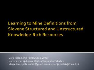 Learning  to  Mine Definitions from Slovene Structured and Unstructured Knowledge - Rich Resources