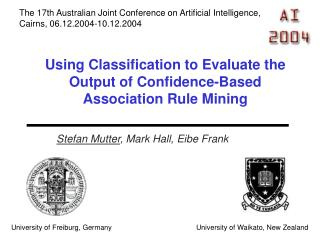 Using Classification to Evaluate the Output of Confidence-Based Association Rule Mining